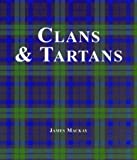 Clans and Tartans, James MacKay, 1571459804