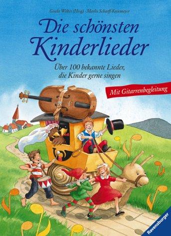 Die schönsten Kinderlieder: Über 100 bekannte Lieder, die Kinder gerne singen