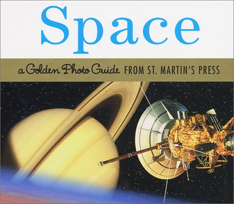 Space (Golden Photo Guide from St. Martin's Press) ebook