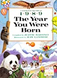 The Year You Were Born, 1989, Jeanne Martinet, 0688143865