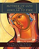 img - for Mother of God Similar to Fire book / textbook / text book