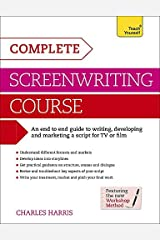 Complete Screenwriting Course (Teach Yourself) by Charles Harris (2010-06-25) Paperback