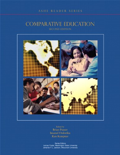 Comparative Education (2nd Edition) (Ashe Reader Series)