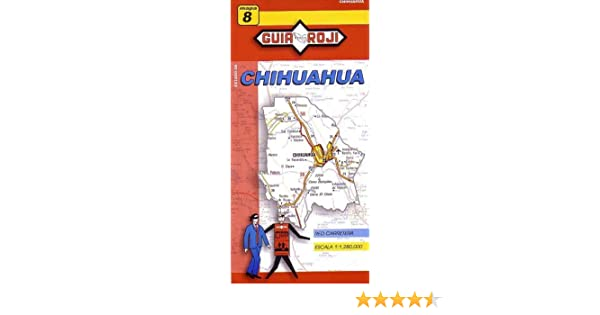 Chihuahua State Map Guia Roji 9789706211330 Amazon Com Books