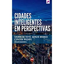 Cidades inteligentes em perspectivas