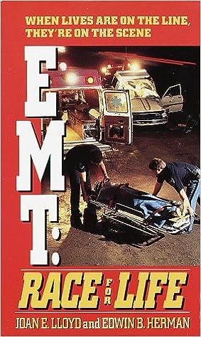 EMT: Race for Life: Joan E  Lloyd, Edwin B  Herman