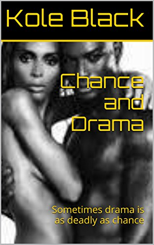 Search : African American E-books presents  .  .  .: Chance *Book Four* (The Short Story)