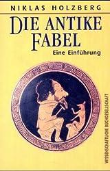 Die antike Fabel. Eine Einführung