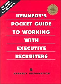 Book Kennedy's Pocket Guide to Working With Executive Recruiters