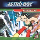 Power Up!: Beginner Reader No. 1 (Astro Boy)