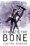 Down to the Bone: Quantum Gravity Book Five