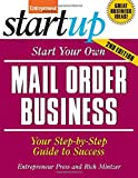 img - for Start Your Own Mail Order Business: Your Step-By-Step Guide to Success (StartUp Series) by Entrepreneur Press (2008-05-01) book / textbook / text book