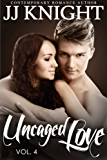 Uncaged Love #4: MMA New Adult Contemporary Romance