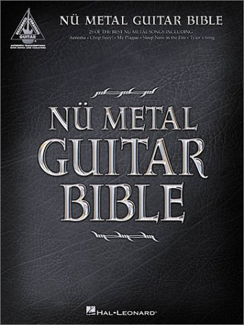 Modern Metal Guitar - Nu Metal Guitar Bible: 35 Modern Metal Songs