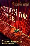 Audition for Murder, Susan Sussman and Sarajane Avidon, 0312199686
