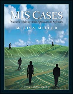 Mis cases decision making with application software 3rd edition mis cases decision making with application software fandeluxe Gallery