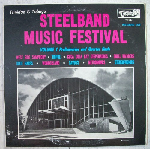 Trinidad & Tobago Steelband Music Festival Recorded Live, LP set Preliminaries, Quarter-Finals And Finals by RCA Victor