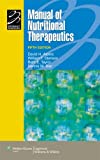img - for Manual of Nutritional Therapeutics (Lippincott Manual Series (Formerly known as the Spiral Manual Series)) book / textbook / text book