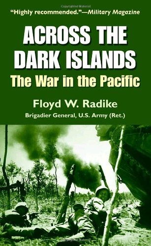 Across the Dark Islands: The War in the Pacific -