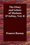 Diary and Letters of Madame DArblay Vol, Fanny Burney, 1406800937