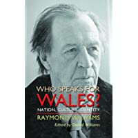 Who Speaks for Wales?: Nation, Culture, Identity