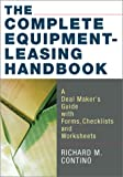 The Complete Equipment-Leasing Handbook, Richard M. Contino, 081440667X