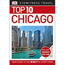 Top 10 Chicago (EYEWITNESS TOP 10 TRAVEL GUIDES)