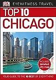 Top 10 Chicago (DK Eyewitness Travel Guide)