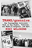 In the early 1990s, no one talked about transgender people, and no one knew one. We were not on TV or in movies. What formed the visible part of the transcommunity – overwhelmingly white, urban, and middle class – was also overwhelmingly focused on c...