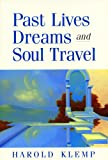 Past Lives, Dreams, and Soul Travel, Harold Klemp, 1570431825