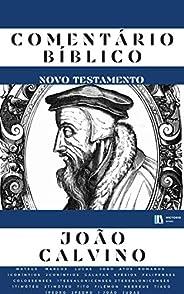 Comentário Bíblico João Calvino (Novo Testamento)