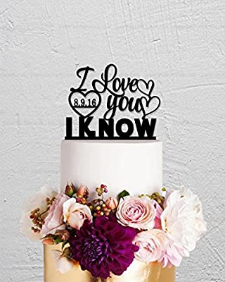 Wedding Cake Topper I Love You I Know Cake Topper Star War Cake Topper Custom Cake Topper With Any Date Personalized Cake Topper