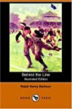Behind the Line, Ralph Henry Barbour, 140650775X