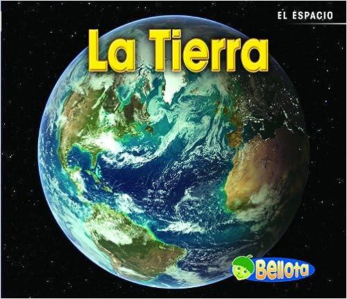 Descargar nuevos libros kindle ipad La tierra / Earth (Bellota) 1432935054 PDF iBook
