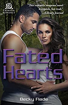 Fated Hearts by [Flade, Becky]