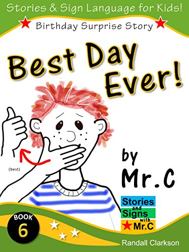 Bedwelming Best Day Ever!: Friends, Family, and a Big Surprise! Learn Dozens #VI36