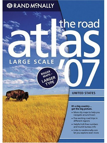 Rand McNally 2007 Road Atlas: United States-Large Scale
