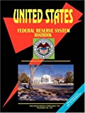 U. S. Federal Reserve System Handbook, Global Investment Center Staff, 0739762532