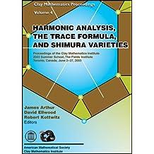 Harmonic Analysis, the Trace Formula and Shimura Varieties