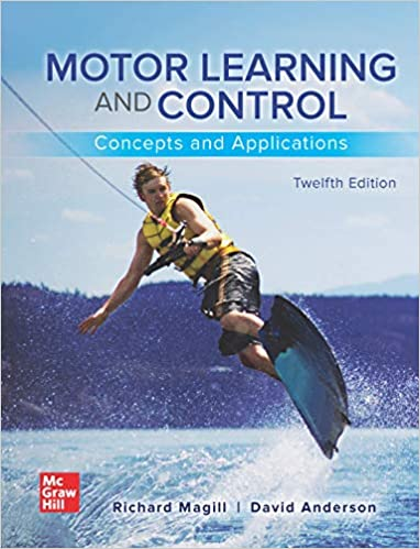 Motor Learning and Control: Concepts and Applications, 12th - PDF