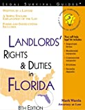 Landlords' Rights and Duties in Florida, Mark Warda, 1572481234