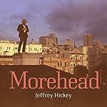 Morehead | Jeffrey Hickey