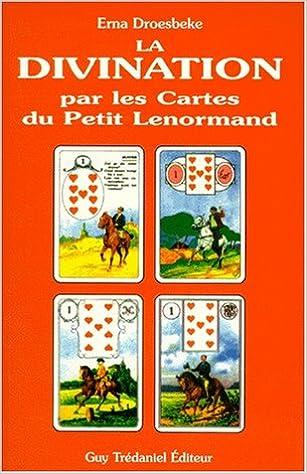 La Divination par les cartes du Petit Lenormand ...