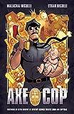 Axe Cop Volume 1