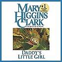 Daddy's Little Girl  Hörbuch von Mary Higgins Clark Gesprochen von: Jan Maxwell