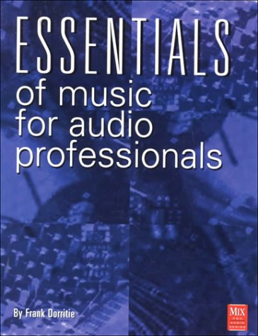 Essentials of Music for Audio Professionals (Mix Pro Audio Series