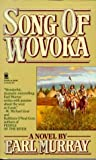 img - for Song of Wovoka (The Buffalo Song) book / textbook / text book