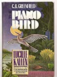 img - for C.B. Greenfield: The Piano Bird book / textbook / text book