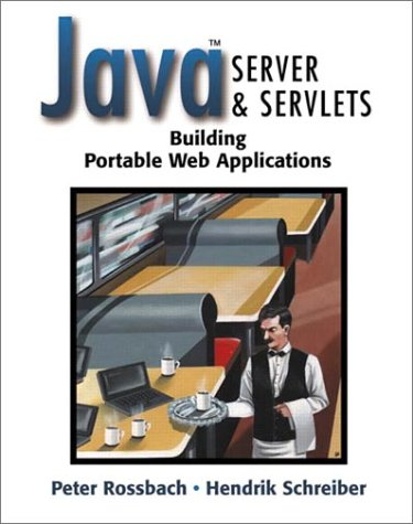 Java(TM) Server and Servlets: Building Portable Web Applications by Pearson Education