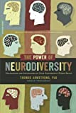 The Power of Neurodiversity, Thomas Armstrong, 0738215244